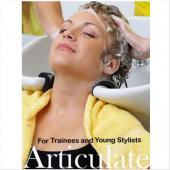 Articulate for Trainees and Young Stylists